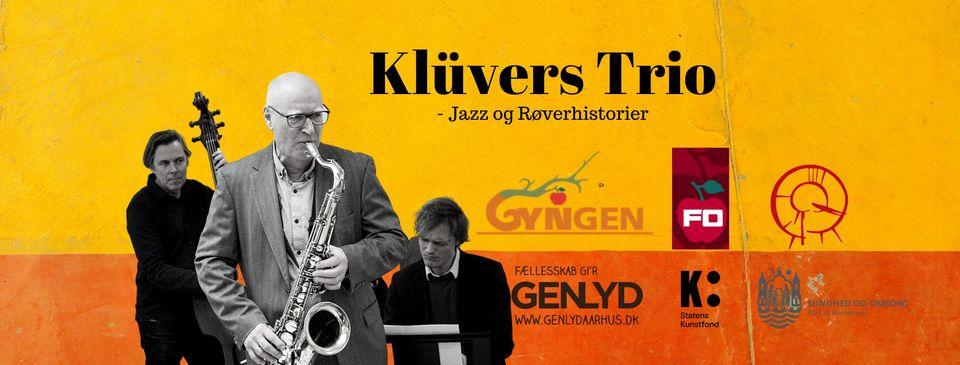 Klüvers Trio // Jazz og Røverhistorier
